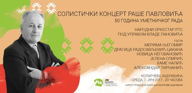 Солистички концерт Раше Павловића - 50 година уметничког рада