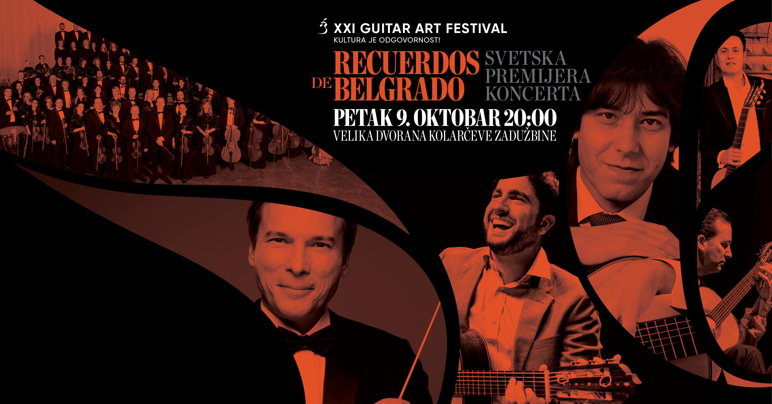 """Премијера концерта """"Recuerdos de Belgrado"""" померена за XXII издање Guitar Art Festivala у марту 2021. године"""